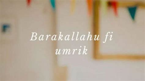 barakallah fii umrik  ucapan  doa selamat ulang  islami  pasangan orangtua