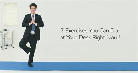 exercises you can do at your desk 7 exercises you can do at your desk right now bayt com blog