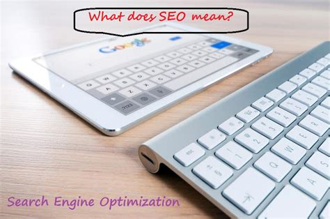 Seo Stands For by What Does Seo Stand For What Does It Actually