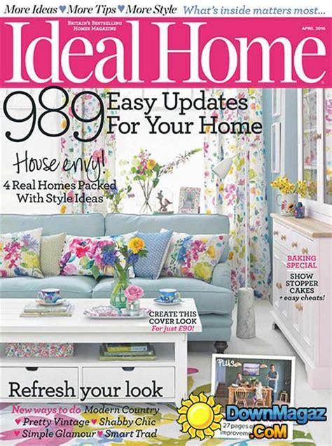 home decorating magazines uk ideal home uk april 2016 187 pdf magazines