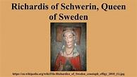 Richardis of Schwerin, Queen of Sweden - Alchetron, the ...