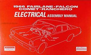 1966 Ford Fairlane Wiring Diagram Manual Reprint
