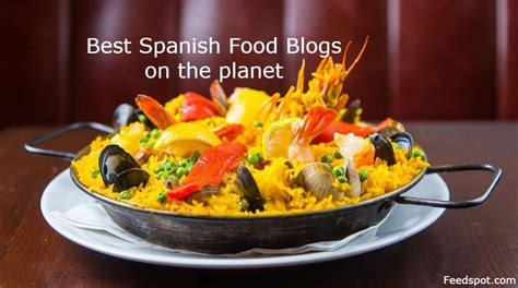 top  spanish food blogs websites spanish cooking blogs