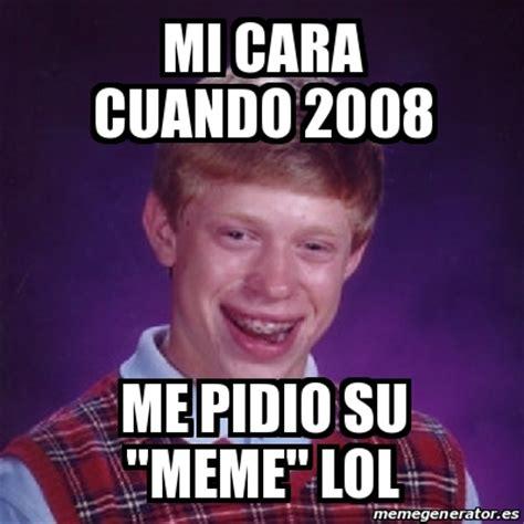Syracuse Memes - meme bad luck brian mi cara cuando 2008 me pidio su quot meme quot lol 25509337