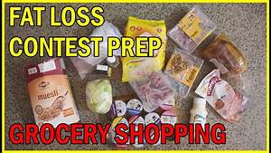 Fat Loss Contest Prep Food List - Indian Grocery Shopping