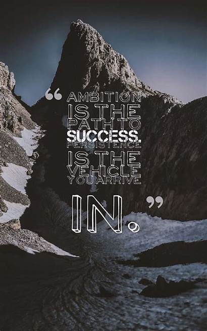 Persistence Quotes Success Path Ambition Vehicle