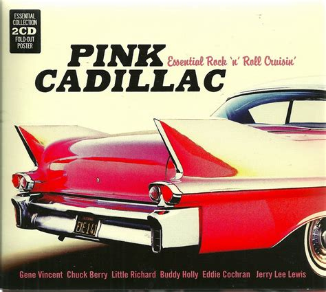 Jerry Lewis Pink Cadillac by Rock On Pink Cadillac Essential Rock N Roll Cruisin