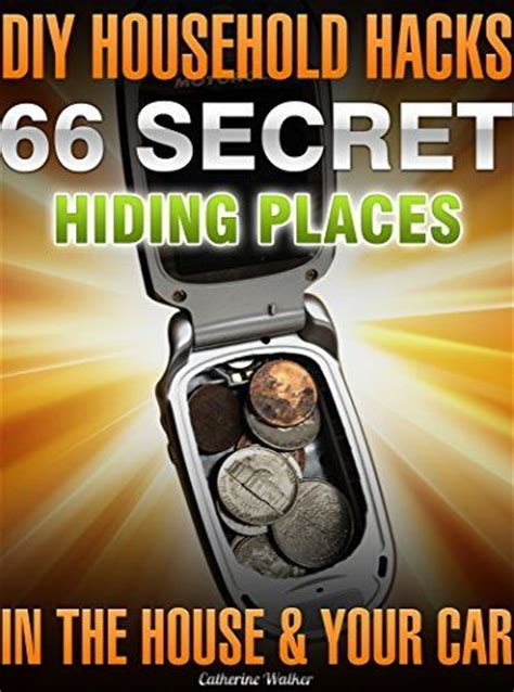 how to hide stuff on your phone diy household hacks 66 secret hiding places in the house