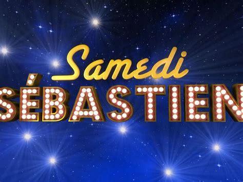 Samedi Sébastien : en quoi consiste la nouvelle émission ...