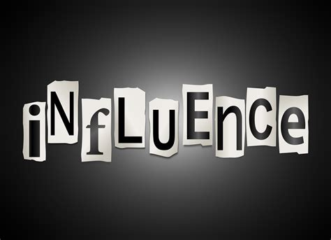 influence quotes   influenced