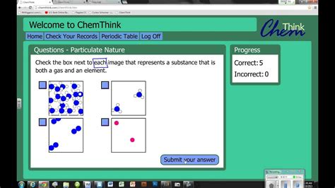 Chemthink Particulate Nature Questions  How To Answer Chemthink Types Of Questions  Part 1