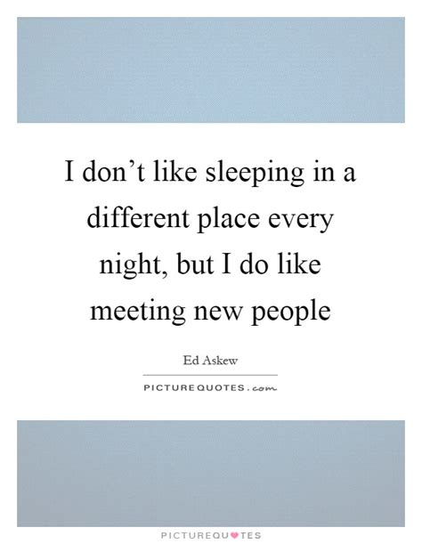 the gallery for gt quotes about meeting new people