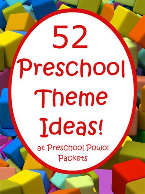 52 preschool themes amp free 2016 2017 preschool theme 892 | 52%2Bpreschool%2Btheme%2Bideas
