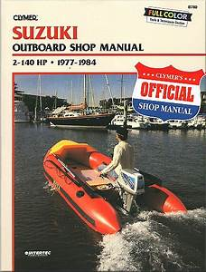 Clymer Suzuki Outboard Shop Manual For 2