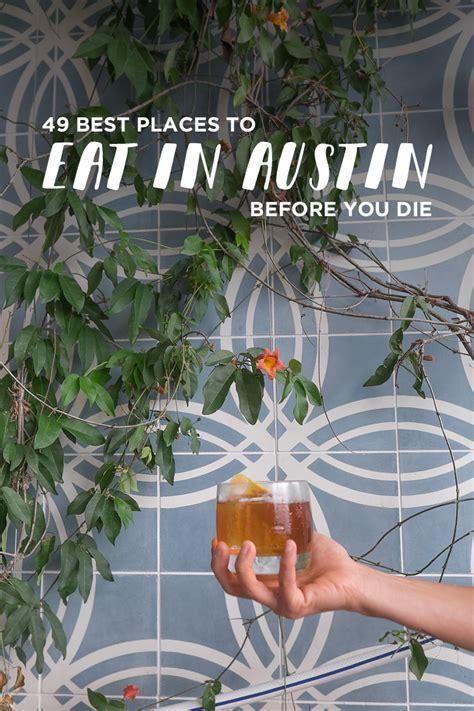 austin texas food eat places bucket localadventurer