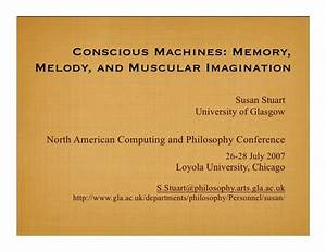 Conscious Machines: Memory, Melody, and Muscular Imagination