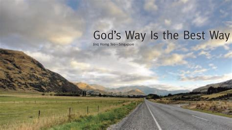 God's Way Is The Best Way  True Jesus Church Sg