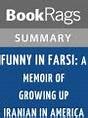 Funny in Farsi by Firoozeh Dumas l Summary & Study Guide ...