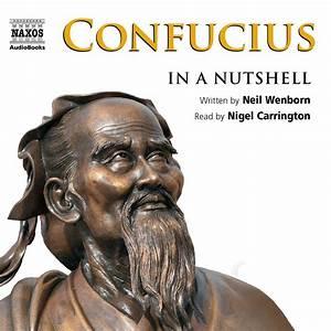 Confucius – In a Nutshell (unabridged) – Naxos AudioBooks