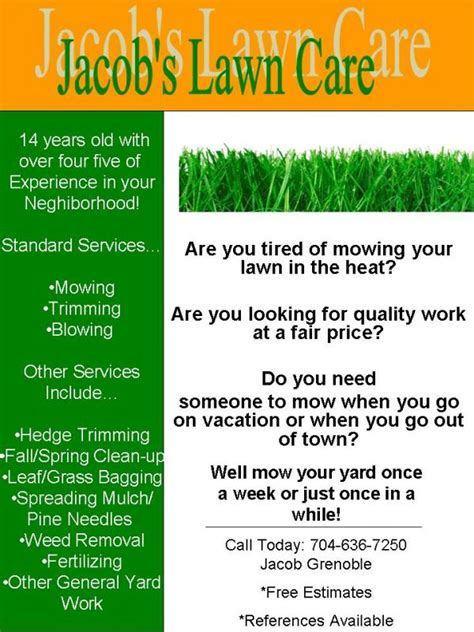 My Lawn Care Flyer, What Do You Think?  Lawnsite. Sample Entry Level Customer Service Resumes Template. Relevant Experience Resume Sample Template. Covering Letter For Job Vacancy. Loss Prevention Resume Objective Template. Real Estate Commission Calculator Template. Ms Office Torrent Download Template. Small Business Expense Tracker Template. Simple Annual Budget Template
