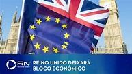 Reino Unido deixa de fazer parte da União Europeia - YouTube