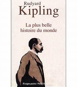 La Belle Histoire : la plus belle histoire du monde poche rudyard kipling ~ Melissatoandfro.com Idées de Décoration