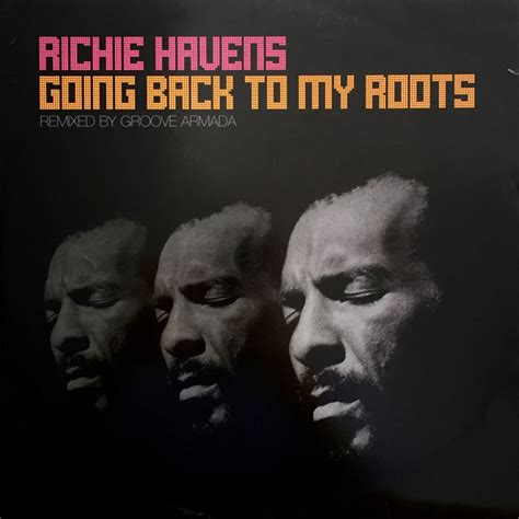 Richie Havens Groove Armada by Richie Havens Going Back To My Roots Remixed By Groove