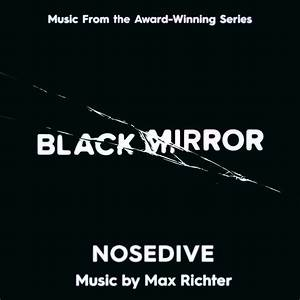 Black Mirror: Nosedive Music from the Award-Winning Series