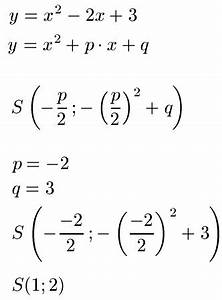 Quadratische Funktionen Scheitelpunkt Berechnen : scheitelpunkt berechnen ablesen formel und parabel ~ Themetempest.com Abrechnung