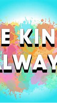 Be Kind Always | Listen via Stitcher for Podcasts