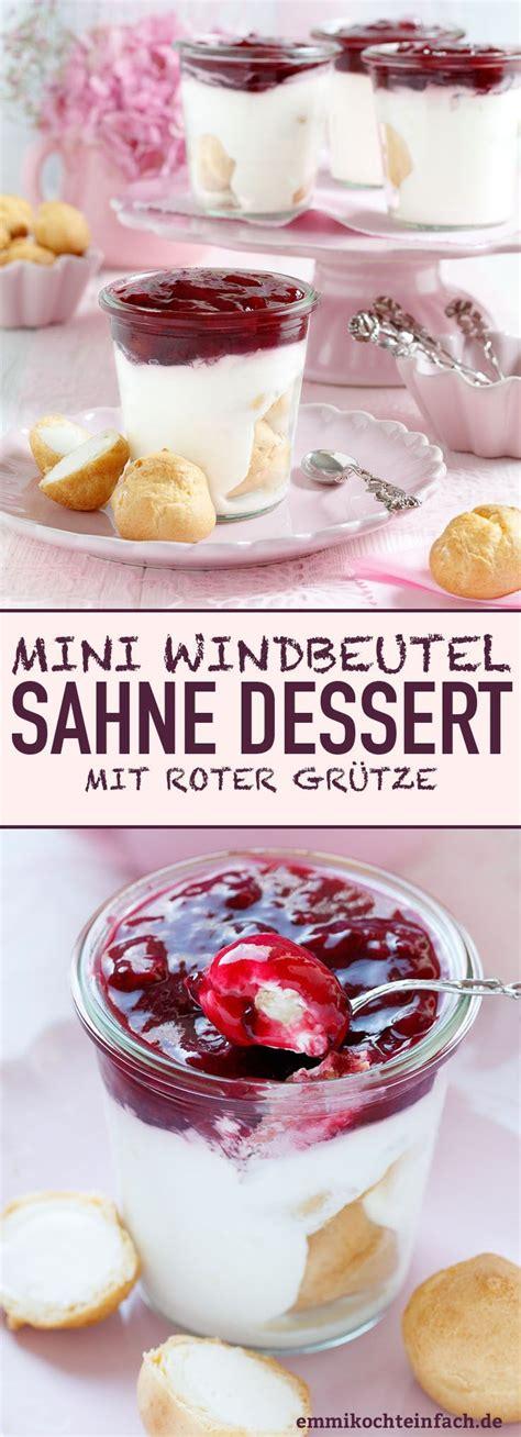 Miniwindbeutel Sahnedessert Mit Roter Grütze Recipe
