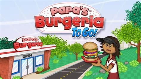 papa louie cuisine papa 39 s burgeria to go android apk