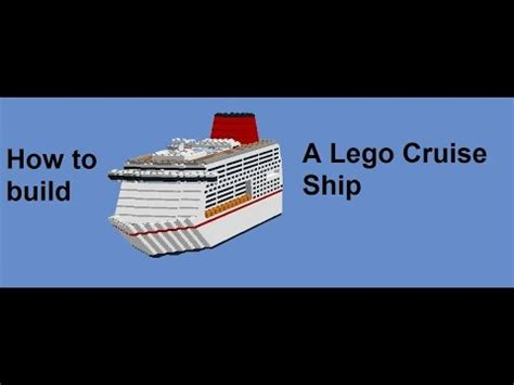 How To Build A Lego Cruise Ship - YouTube