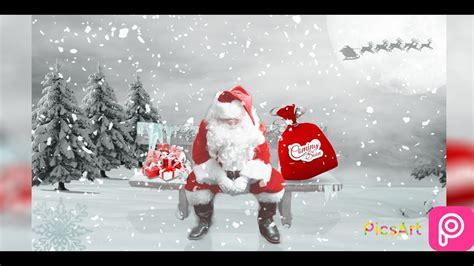 picsart santa claus merry christmas manipulation picsart santa in picsart new editing youtube