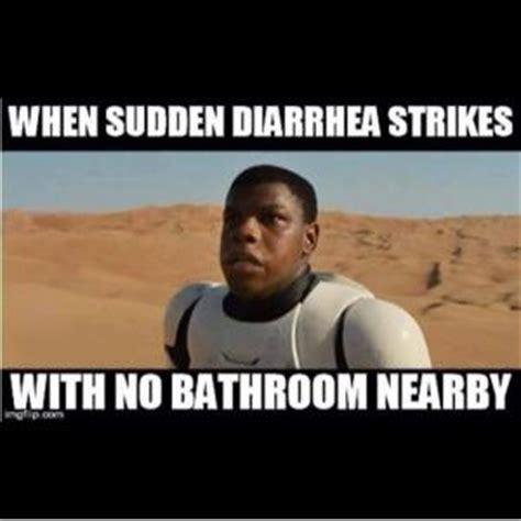 Diarrhea Memes - when sudden diarrhea strikeswith no bathroom nearby