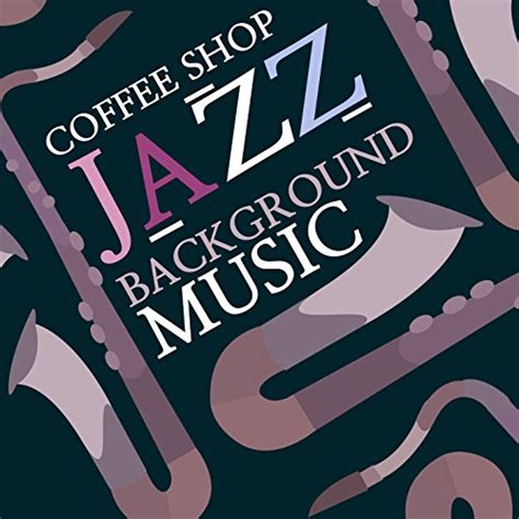 Coffeehouse or café, an establishment where coffee is served. Coffee Shop Jazz Background Music by Coffeehouse Background Music & Coffee Shop Jazz on Amazon ...