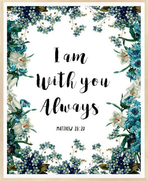 pinterest christmas scripture art bible verse wall i am with you always matthew 28 20 printable bible verse printable