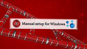 Windows Manual Setup Guide For Fldc And Cure