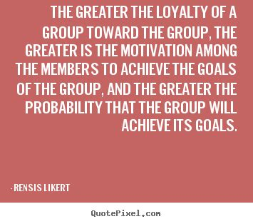 quotes  motivational  greater  loyalty