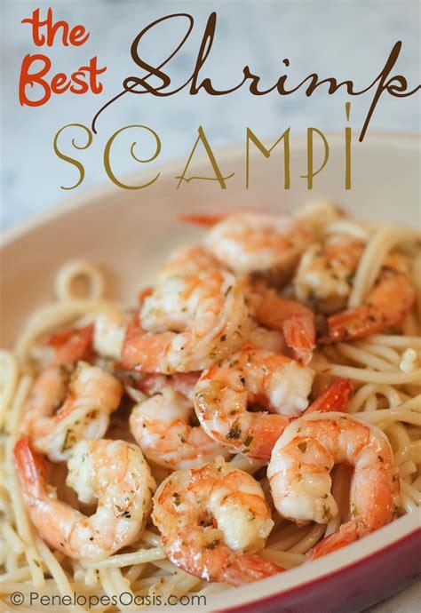 shrimp scampi recipe penelopes oasis