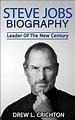 Amazon.com: Steve Jobs Biography - Leader Of The New ...