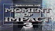 Surviving The Moment of Impact 3 (1999) - YouTube