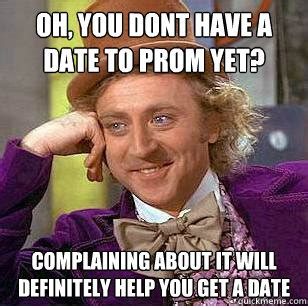 Prom Meme - so you like correcting grammar errors on facebook you must be the worlds greatest english