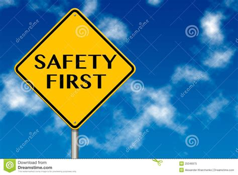 Safety First Sign Royalty Free Stock Photo - Image: 25046975