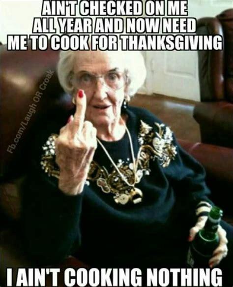Meme Grandma French - the 25 best funny thanksgiving memes ideas on pinterest thanksgiving humor thanksgiving meme