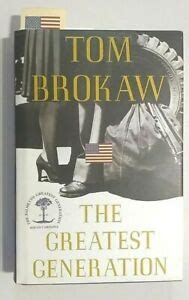 The Greatest Generation by Tom Brokaw HC Book signed by 14 ...