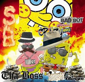 Spongebob and Patrick - Gangsta' Edition! - Picture ...