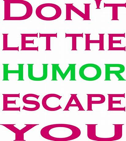Quotes Funny Sayings Let Witty Pink Humor