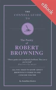 Robert Browning U0026 39 S Poetry Study Guide