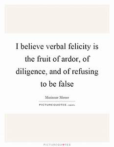 I believe verba... Ardor Quotes